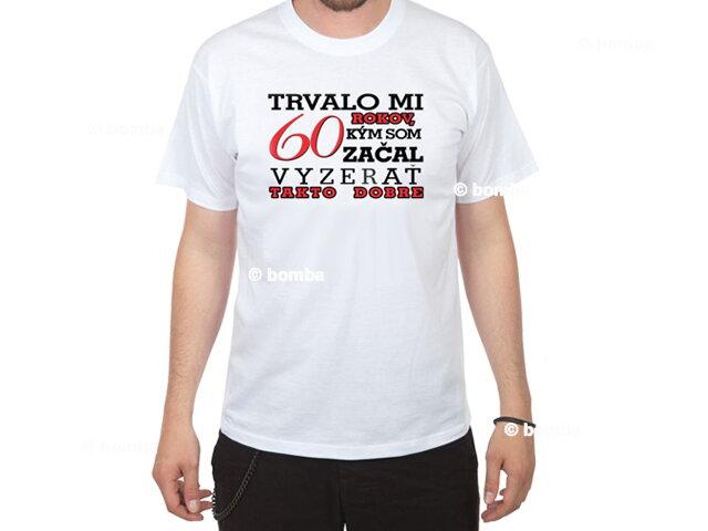 d4fe41d1d91 Narozeninové tričko pro muže na 60 SK - XL · Trička k narozeninám za  skvělou cenu