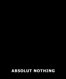 Absolut nothing